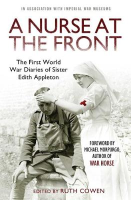 Nurse at the Front, A: The First World War Diaries of Sister...
