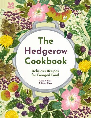 Hedgerow Cookbook (NT), The: Cooking with foraged food