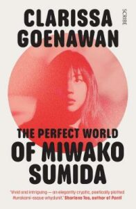 The Perfect World of Miwako Sumida: a novel of modern Japan