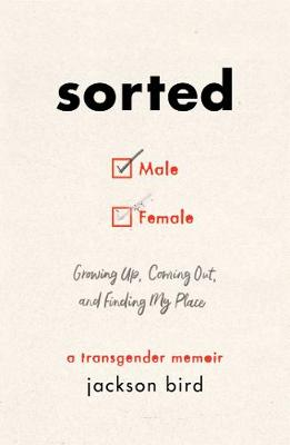 Sorted: Growing Up, Coming Out, and Finding My Place (A Tran...