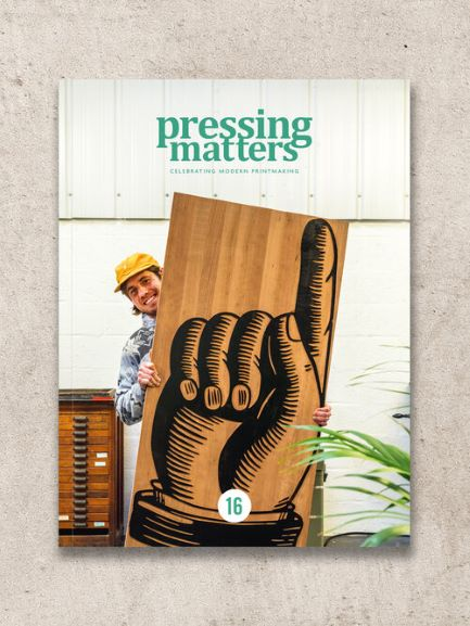 Pressing Matters – Issue 16