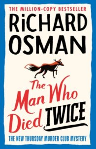 Signed Edition: The Man Who Died Twice