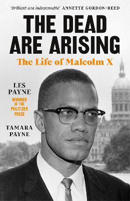Dead Are Arising, The: Winner of the Pulitzer Prize for Biog...
