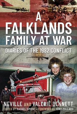 Falklands Family at War, A: Diaries of the 1982 Conflict