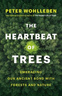 Signed Bookplate Edition: The Heartbeat of Trees: Embracing ...