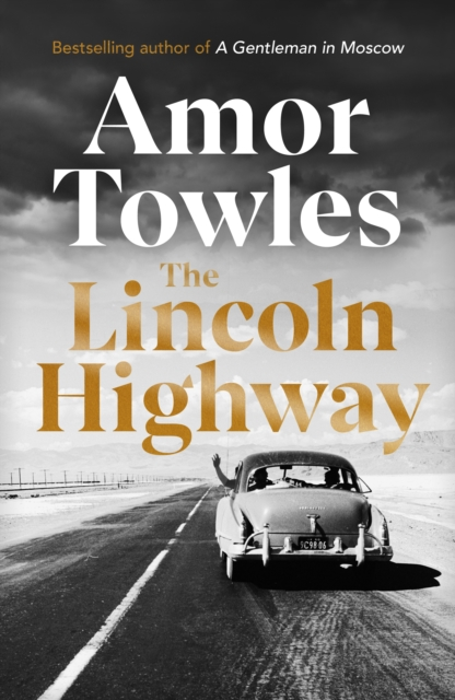 Signed Edition: The Lincoln Highway