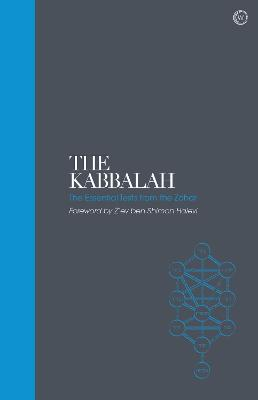 Kabbalah – Sacred Texts, The: The Essential Texts from...