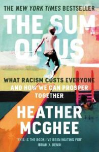 Sum of Us, The: What Racism Costs Everyone and How We Can Prosper Together