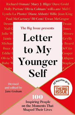 Letter To My Younger Self: The Big Issue Presents… 100...
