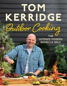 Signed Bookplate Edition: Tom Kerridge's Outdoor Cooking: The ultimate modern barbecue bible