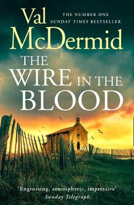 Wire in the Blood, The
