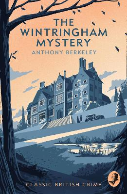 Wintringham Mystery, The: Cicely Disappears