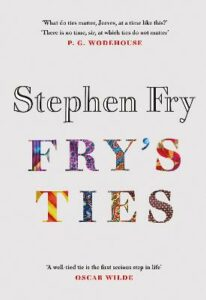 Signed Edition: Fry's Ties