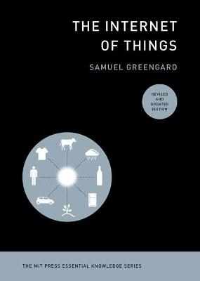 Internet of Things, revised and updated edition, The