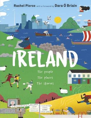 Ireland: The People, The Places, The Stories