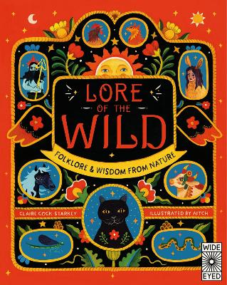 Lore of the Wild: Folklore and Wisdom from Nature