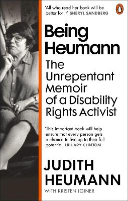 Being Heumann: The Unrepentant Memoir of a Disability Rights...