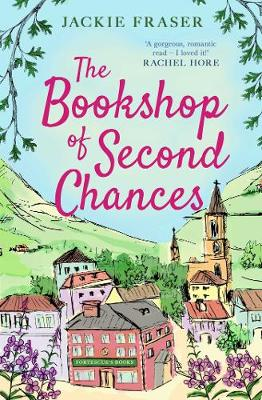 Bookshop of Second Chances, The: The most uplifting story of...