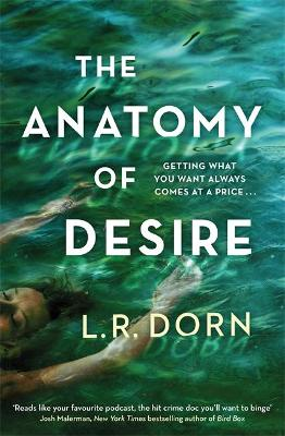 Anatomy of Desire, The: 'Reads like your favorite podc...