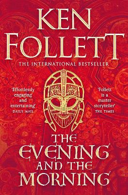 Evening and the Morning, The: The Prequel to The Pillars of ...