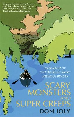 Scary Monsters and Super Creeps: In Search of the World̵...