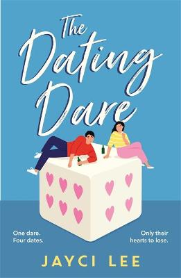 Dating Dare, The: A new witty and decadent rom-com from the ...
