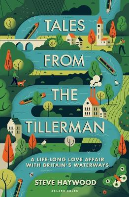 Tales from the Tillerman: A Life-long Love Affair with Brita...