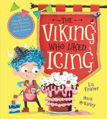 Viking Who Liked Icing, The