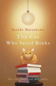 Cat Who Saved Books, The