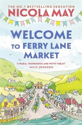 Welcome to Ferry Lane Market: Book 1 in a brand new series b...