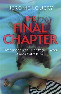 Final Chapter, The: An absolutely gripping psychological thr...