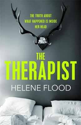 Therapist, The: From the mind of a psychologist comes a chil...