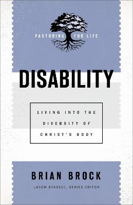 Disability: Living into the Diversity of Christ's Body