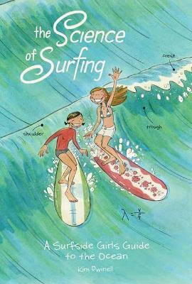 Science of Surfing, The: A Surfside Girls Guide to the Ocean