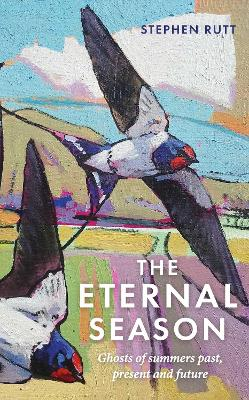 Eternal Season, The: Ghosts of Summers Past, Present and Fut...