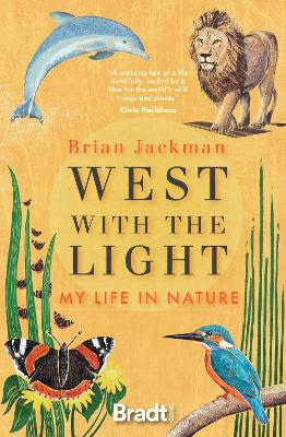 West with the Light: My Life in Nature