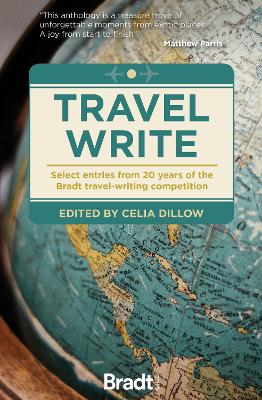 Travel Write: Select entries from 20 years of the Bradt trav...
