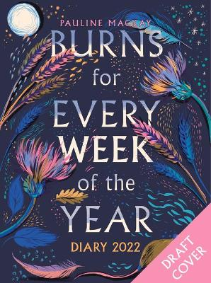 Burns for Every Week of the Year