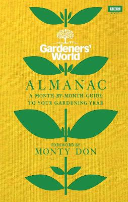 Gardeners' World Almanac, The: A month-by-month guide ...