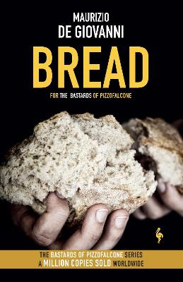 Bread: The Bastards of Pizzofalcone