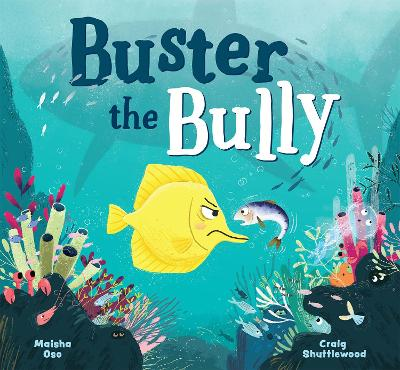 Buster the Bully