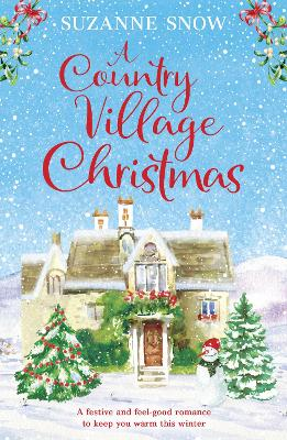 Country Village Christmas, A: A festive and feel-good romanc...
