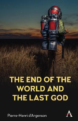 End of the World and the Last God, The