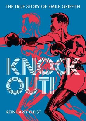 Knock Out!: The True Story of Emile Griffith