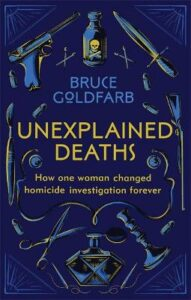 Unexplained Deaths: How one woman changed homicide investigation forever