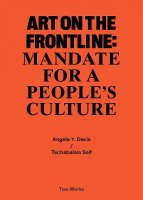 Art on the Frontline: Mandate for a People's Culture: ...