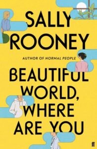 Signed Independent Bookshop Exclusive Edition: Beautiful World, Where Are You