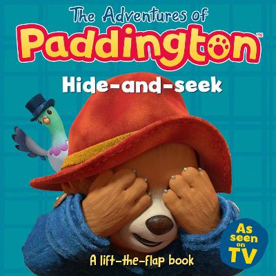 Adventures of Paddington: Hide-and-Seek: A lift-the-flap boo...