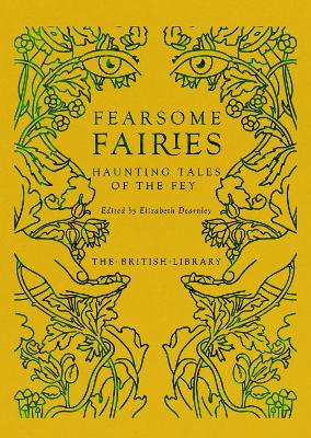 Fearsome Fairies: Haunting Tales of the Fae
