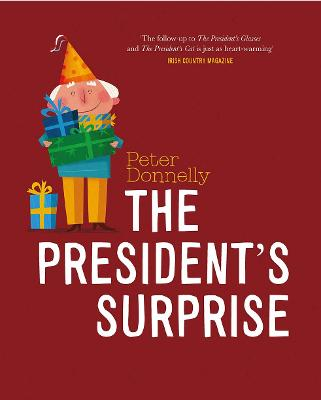 President's Surprise, The